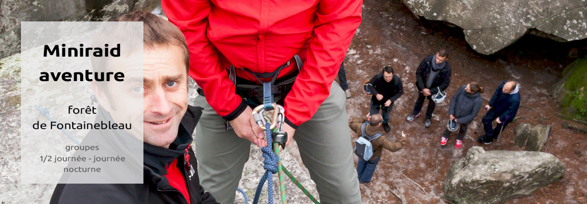 raid aventure, rappel, escalade Fontainebleau